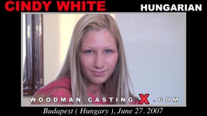 Check out this video of Cindy White  having an audition. Pierre Woodman fuck Cindy White , Hungarian girl, in this video.
