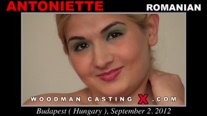 Look at Antoniette getting her porn audition. Erotic meeting between Pierre Woodman and Antoniette, a Romanian girl.